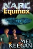 The story continued with Equinox, which has long been a favorite with gay SF readers